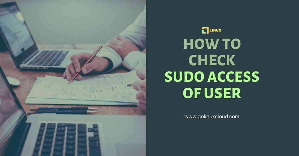4 easy methods to check sudo access for user in Linux