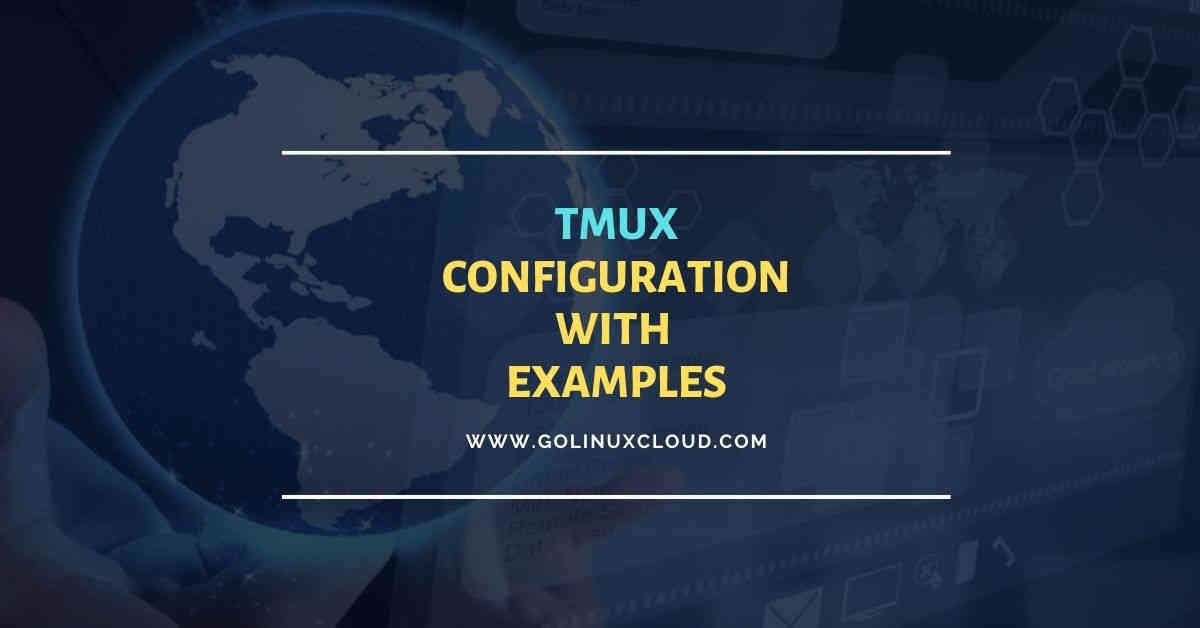 10 practical examples of tmux configuration with examples