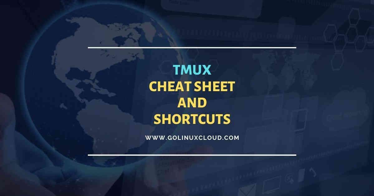 List of 50+ tmux cheatsheet and shortcuts commands