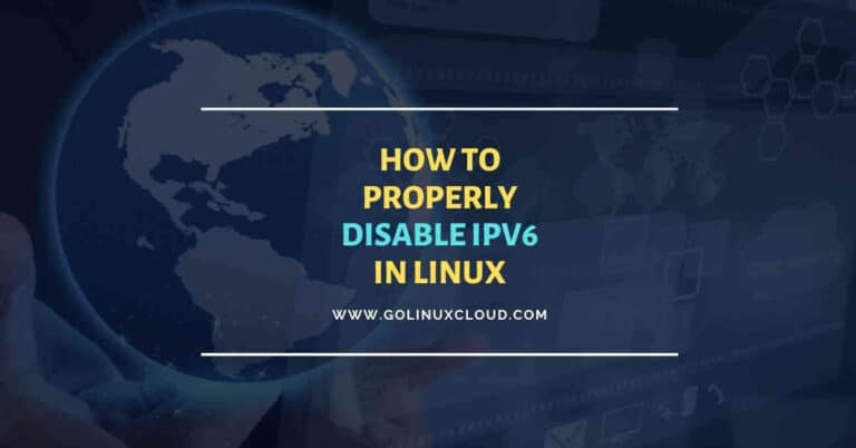 3 easy methods to disable ipv6 in Linux with best practices