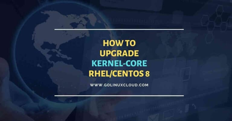 Best practices to update kernel-core in RHEL/CentOS 8
