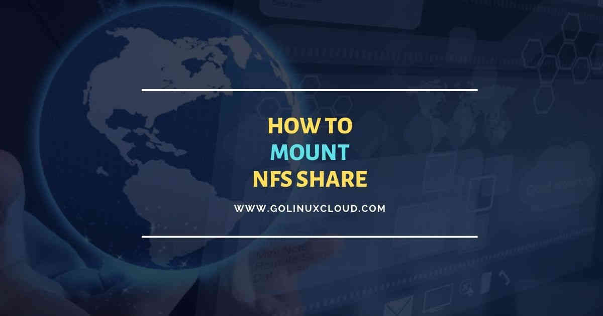 Beginners guide to mount NFS share in Linux with examples