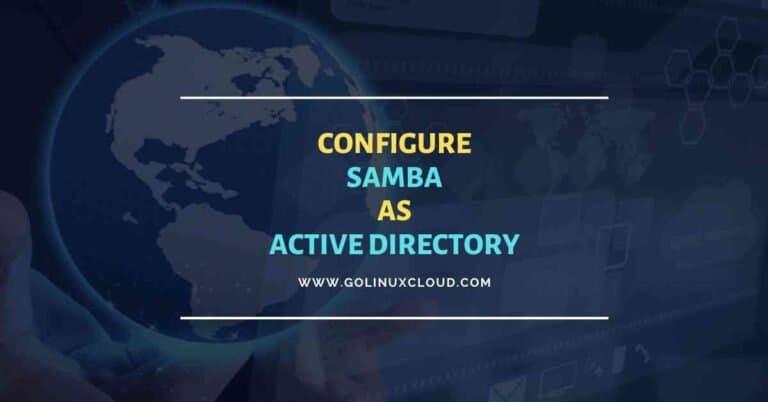 13 steps to setup Samba Active Directory DC CentOS 8