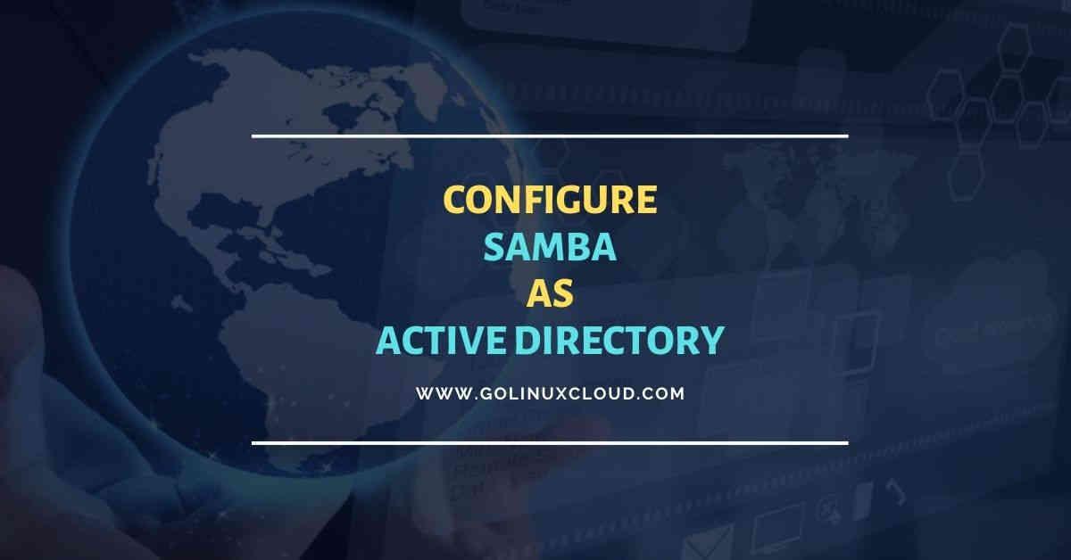 15 steps to setup Samba Active Directory DC CentOS 8
