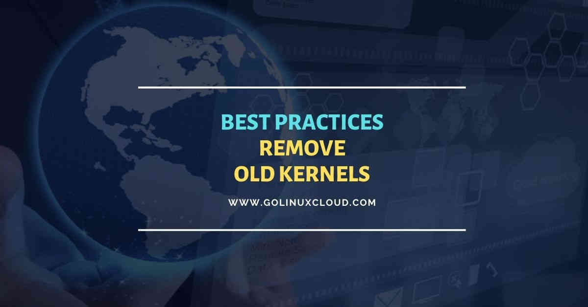 How to properly remove old kernels RHEL/CentOS 8