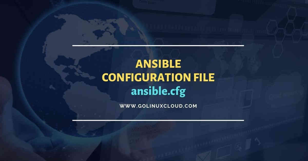 Ansible configuration file (ansible.cfg)