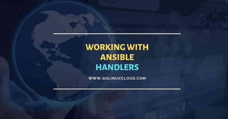 Working with Ansible Handlers