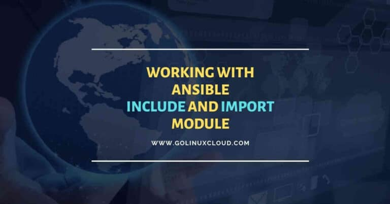 Working with include and import module in Ansible