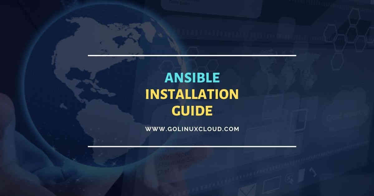 Ansible Installation Guide on RHEL/CentOS 8