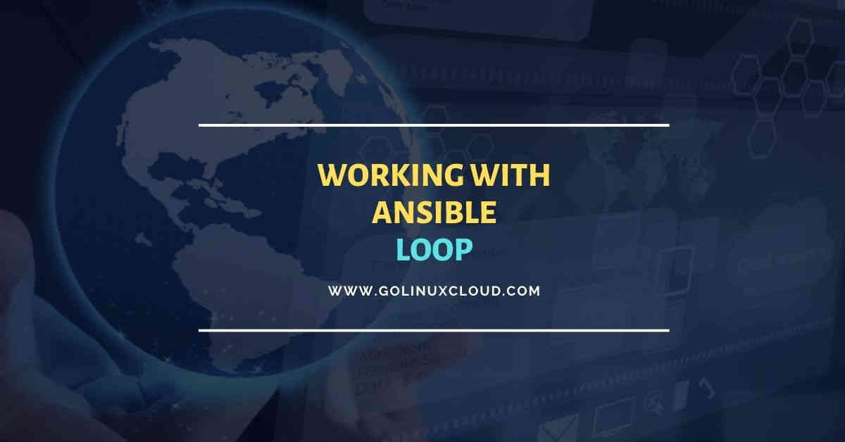 How to repeat tasks using ansible loop with examples
