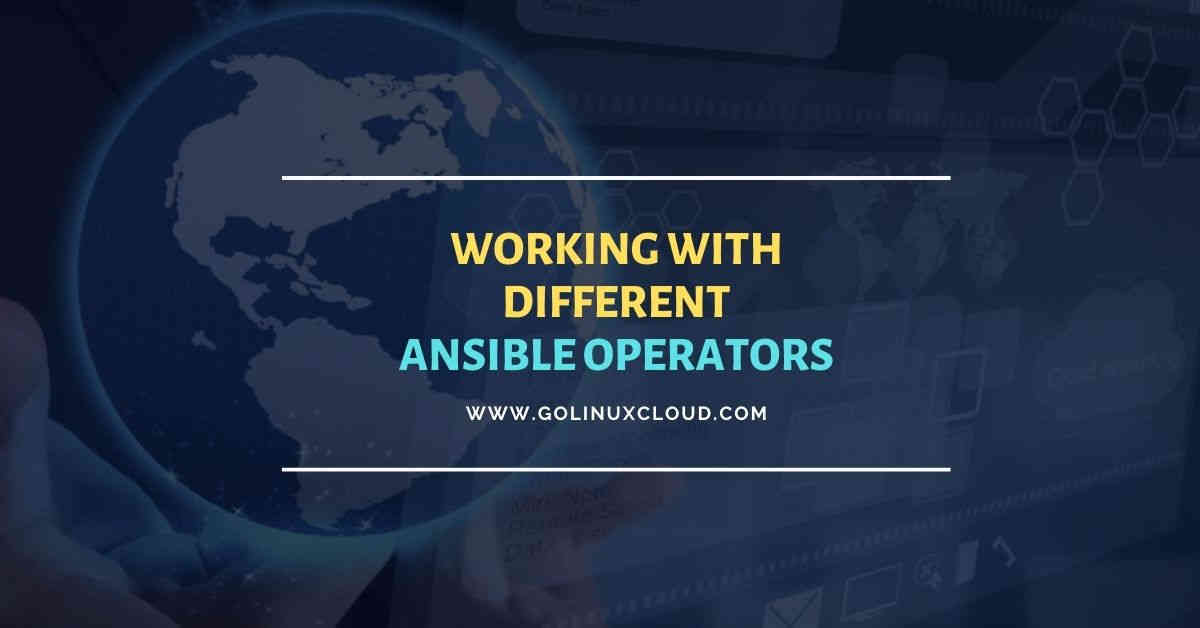 Working with different Ansible operators