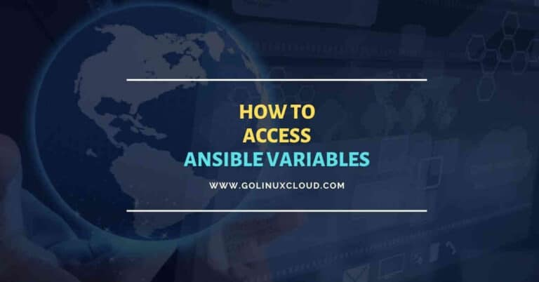 How to access different Ansible variables with examples
