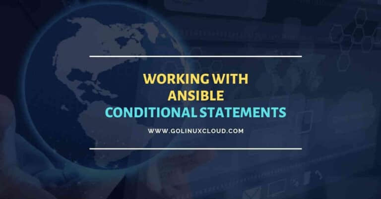 Working with Ansible conditional statements