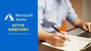 Azure Active Directory Basics Explained
