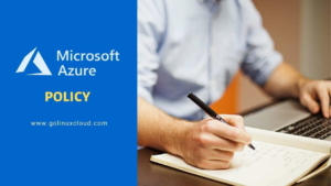 Azure Policy Explained with Example [Step-by-Step]