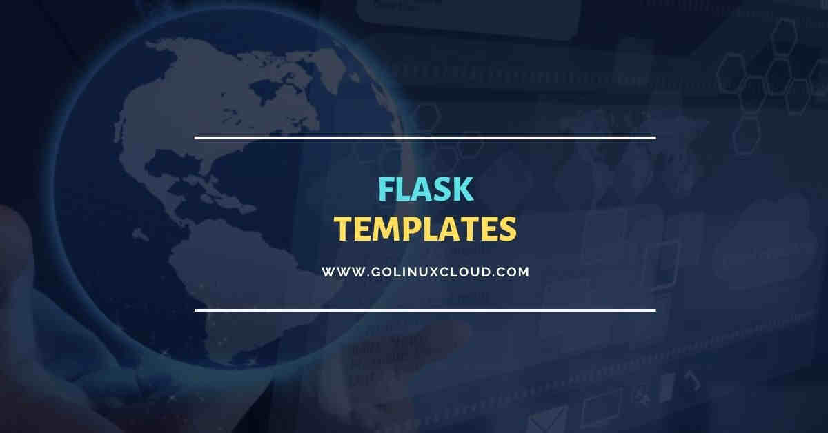 Flask Templates with Jinja2 Explained in Detail