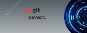 How to use git revert properly [4 Different Ways]