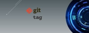 git tag usage explained for beginners [Easy Examples]