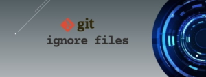 .gitignore examples to ignore files, folder & pattern