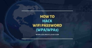 How to hack WiFi password [Step-by-Step]