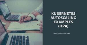 Perform Kubernetes Autoscaling | Horizontal Pod Autoscaler (HPA)