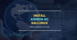 Install Airmon-ng Kali Linux [2 Methods with Examples]