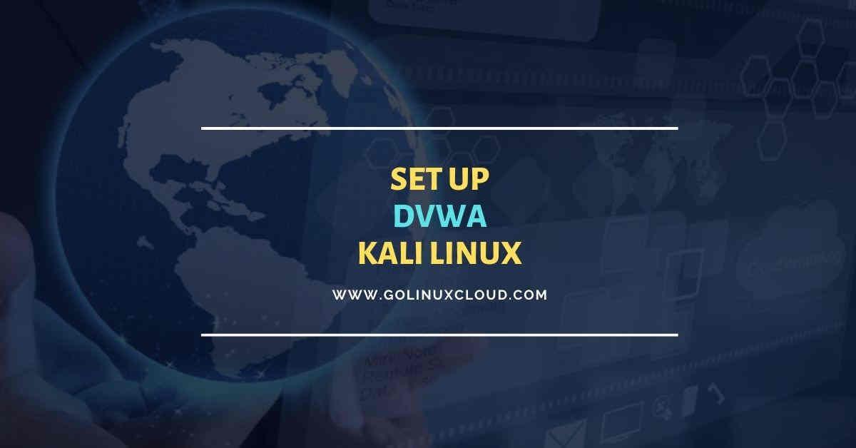 Install DVWA on Kali Linux (Step-by-Step)