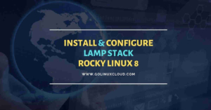 Install LAMP Stack on Rocky Linux 8 [Step-by-Step]