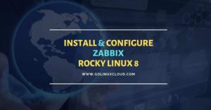 How to install Zabbix on Rocky Linux 8 [Step-by-Step]