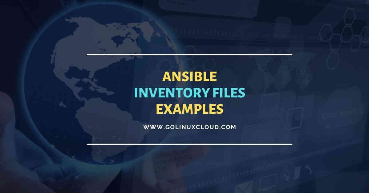 Ansible Inventory files (static vs dynamic) with examples