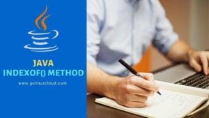 IndexOf Java Method Explained [Easy Examples]