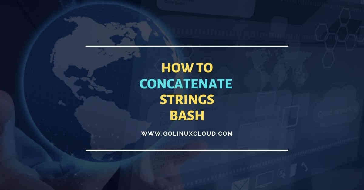 Simple guide to concatenate strings in bash with examples