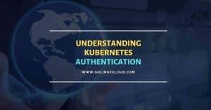 Kubernetes Authentication & Authorization (Workflow)