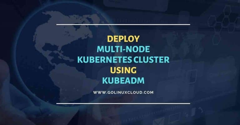 Easy steps to install multi-node Kubernetes Cluster CentOS 8