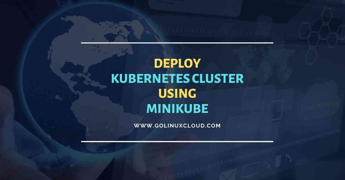 Steps to install Kubernetes Cluster with minikube