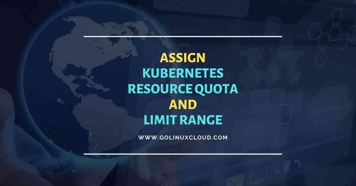 How to assign Kubernetes resource quota with examples