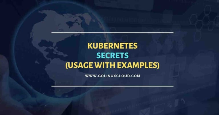 Kubernetes Secrets | Declare confidential data with examples