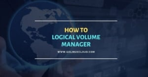 Manage Logical Volume in Linux - One STOP Solution