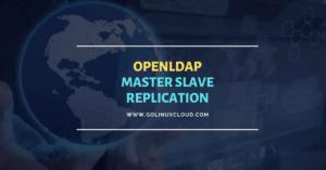 Configure OpenLDAP Master Slave replication Rocky Linux 8
