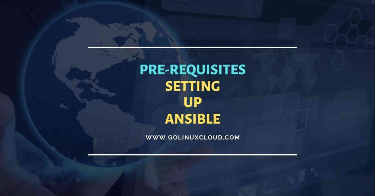 Pre-requisites to setup Ansible