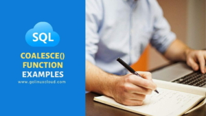SQL Server COALESCE Function with Practical Examples