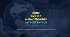 Working with managed nodes without Python