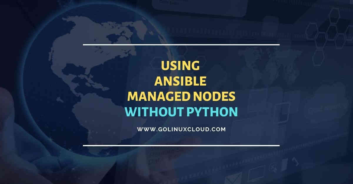 How to use Ansible managed nodes without Python